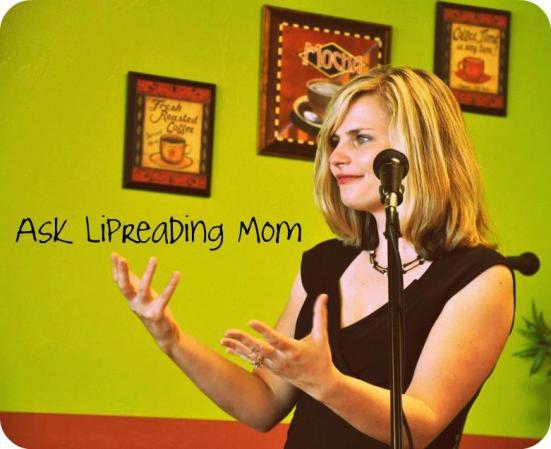 Ask Lipreading Mom
