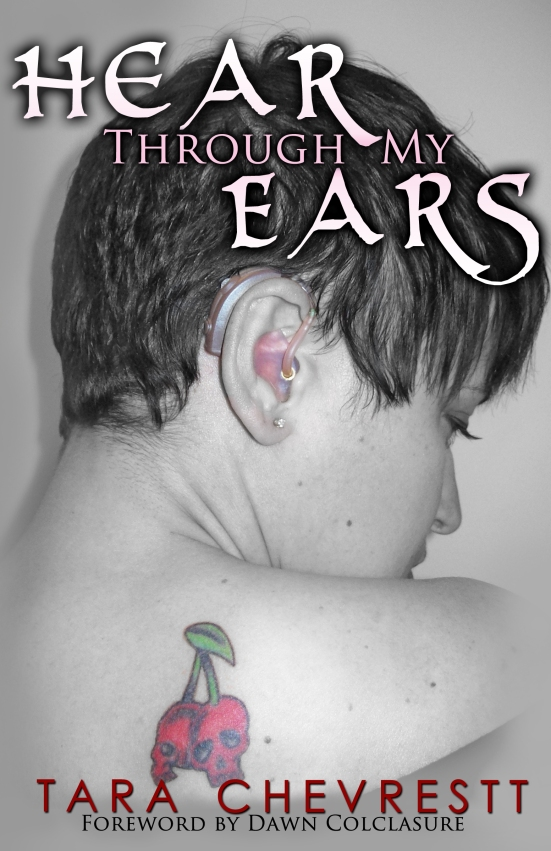 Tara Chevrestt is an author, editor, and former aviation mechanic. She has worn hearing aids since the age of 11.
